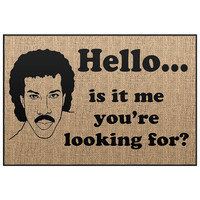 Lionel Richie Door mat - Welcome Mat - Hello Door mat Indoor Outdoor Novelty Doormat, Porch mat, Floor mat - Burlap Floor Mat