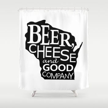 Black and White Beer, Cheese and Good Company Wisconsin Graphic Shower Curtain by Zany Du Designs