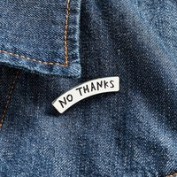Adam J. Kurtz No Thanks Pin