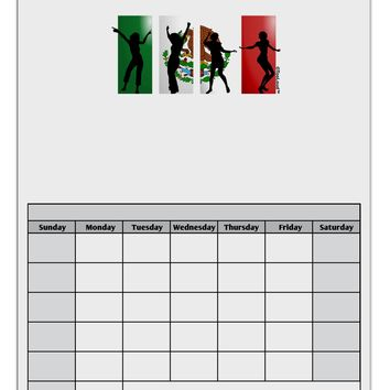 Mexican Flag - Dancing Silhouettes Blank Calendar Dry Erase Board by TooLoud