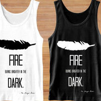 hunger games quotes Tank Top, hunger games quotes Clothing,  T shirt, Tank Top Girls, Tank Top Womens, Tank Top Mens, Screenn Print