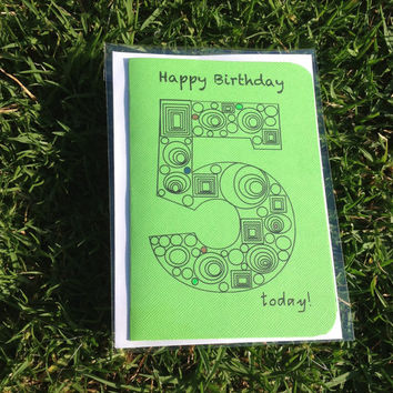 Happy Birthday 5 Today!  Greeting Card with Message. Green, 5, Five, Children's birthday card, age card.
