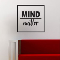 Mind Over Matter Simple Square Design Quote Wall Decal Sticker Vinyl Art Home Decor Decoration