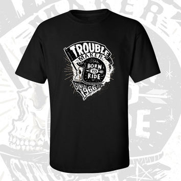 50th Birthday T-shirt - Trouble Maker Since 1966 - Born to Ride - Motorcycle Shirt - Gift For Men and Women T-shirt Gift idea TM-1966