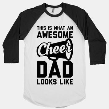 This Is What An Awesome Cheer Dad Looks Like
