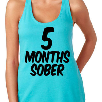 5 Months Sober Tank Top Baby Shower Gift Gifts Ideas Pregnant Pregnancy Maternity Women's Gym Workout Fitness Funny Muscle Five