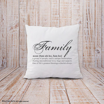 Family pillow-family definition pillow cover-home decor-custom pillow-housewarming gift-wedding gift-anniversary gift-NATURA PICTA-NPCP046