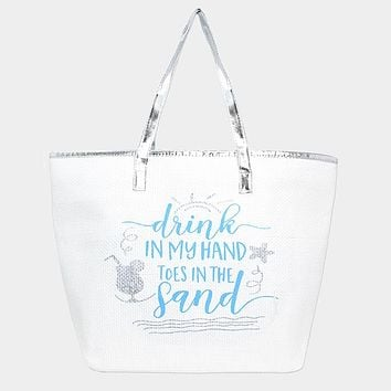 """""""Drink in My Hand, Toes in the Sand"""" Tote Bag Silver"""