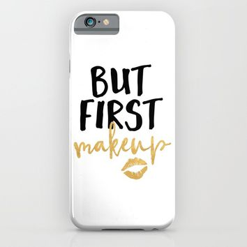 BUT MAKEUP FIRST beauty quote iPhone & iPod Case by deificus Art