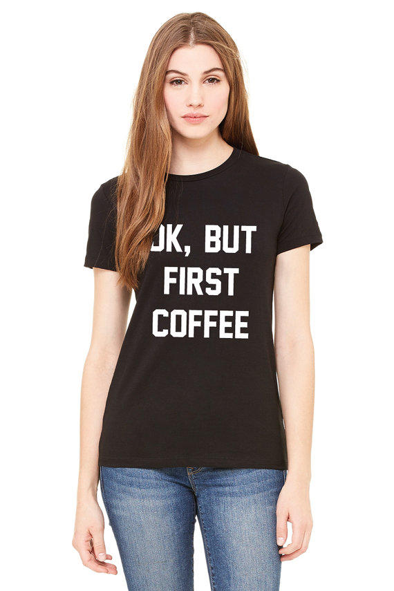 But First Coffee Shirt Brandy Melville