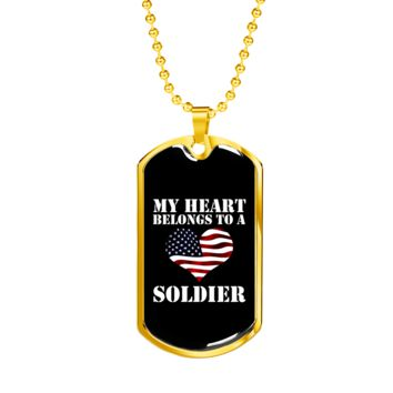 My Heart Belongs To A Soldier - 18k Gold Finished Luxury Dog Tag Necklace