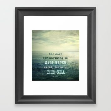 The cure for anything is salt water, sweat, tears, or the sea.    Dinesen Framed Art Print by Guido Montañés