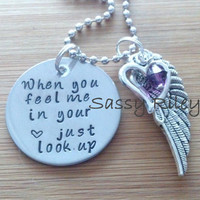 When you feel me in your heart just look up - pendant necklace - hand stamped disc