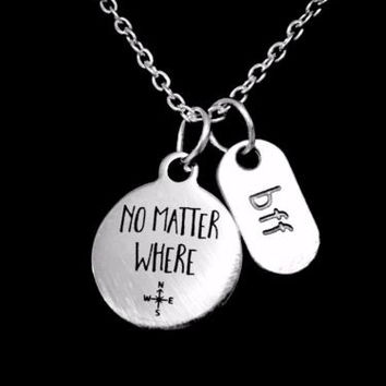 No Matter Where Long Distance BFF Best Friends Gift Necklace