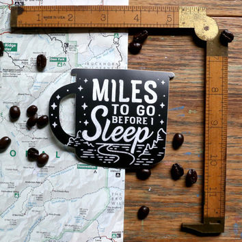 Vinyl Sticker - Miles to Go - Coffee - Matte