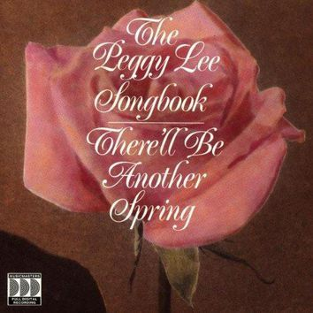 There'll Be Another Spring: Peggy Lee Songbook
