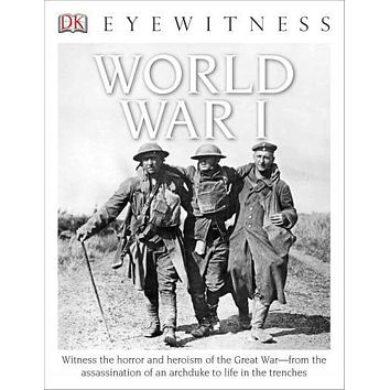 World War I (DK Eyewitness Books)