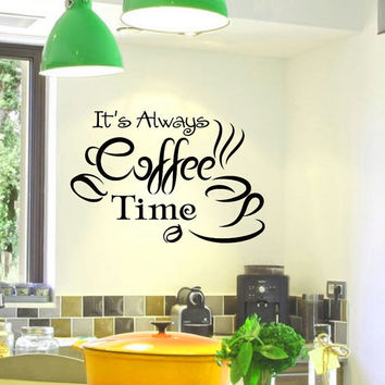 Wall Vinyl Decal It's Always Coffee Time Quote Home Wall Decor Sticker Mural Design Kitchen Cafe Z479