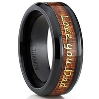 "Men's Black Titanium "" Love you Dad"" ""Thank you Dad"" DAD / Father's Ring Band With Wood Inlay"