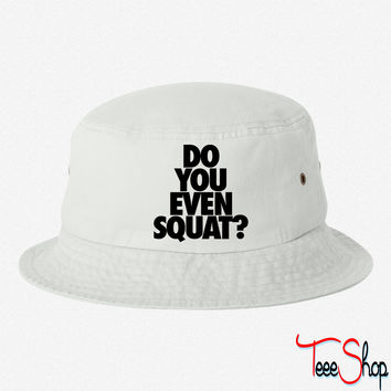 Do You Even Squat bucket hat