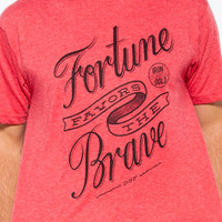 Fortune Favors the Brave Tee