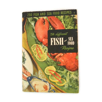 Vintage 1950 Cookbook Culinary Arts Institute 250 Fish And Seafood Recipes, Culinary Arts Institute Cookbook Number 9