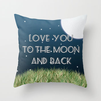 Love You to the Moon and Back Throw Pillow by Cute to Boot