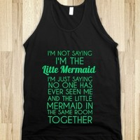 I'm Not Saying Mermaid