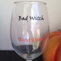 Bad witch good witch wine glass Halloween wine glass