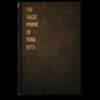 The Magic Power of Your Mind by Walter M Germain (Hardcover)