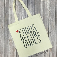 Foods Before Dudes // Glitter Tote Bag