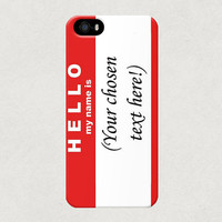 Hello My Name Is Label Customisable iPhone 4 4s 5 5s 5c Samsung Galaxy S4 S3 Case