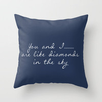 You and I are like Diamonds in the Sky Throw Pillow by secretgardenphotography [Nicola] | Society6