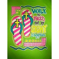 Southern Chics Walk by Faith Not by Sight Cross Flip Flops Christian Girlie  Bright T Shirt