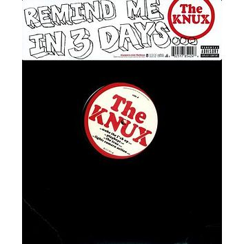 The Knux - Remind Me in 3 Days [Explicit Content] -  (Vinyl)