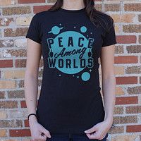 Peace Among Worlds [Rick and Morty] Women's T-Shirt
