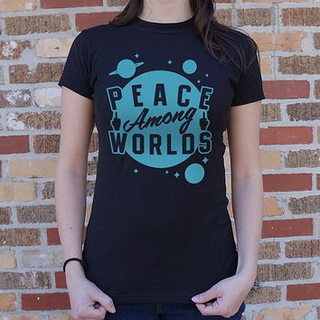 Peace Among Worlds Women's T-Shirt