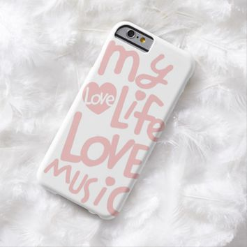 Love music barely there iPhone 6 case
