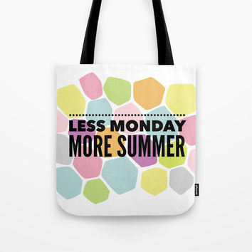 Less Monday More Summer | Bright Colors Tote Bag by Inspire Your Art