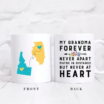 Long Distance State Coffee Mug, Custom State Mug, State To State Mug, My Grandma Forever Never Apart Maybe In Distance But Never At Heart