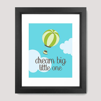 "Nursery ""Dream Big Little One"" Sky White Clouds Green Light Blue Hot Air Balloon Baby Boy Print 8x10 Digital Download Wall Art Decor Print"
