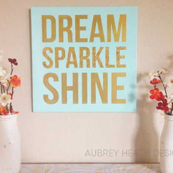 "Wood Sign Decoration - ""DREAM SPARKLE SHINE"" - Girls Room Decor"