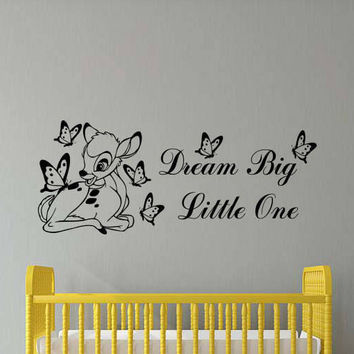 Dream Big Little One Bambi Wall Decal Butterfly Walt Disney Vinyl Sticker Home Boy Bedroom Decor Nursery Poster Art Mural Custom Print 177