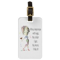 Wine Improves with Age Humorous Wine Saying Luggage Tag