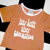 SWEET LORD O'MIGHTY! ITTYBITTYTITTYCOMMITTEE RINGER TEE IN BROWN