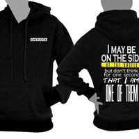 SHERLOCK hoodie small logo on front and I may be on the side of the angels quote on back side sweatshirt