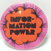Free Shipping!! Information Power Pinback Button Psychedelic Hippie Pop Cultural Pin