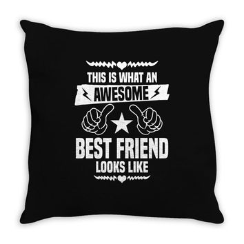 Awesome Best Friend Looks Like Throw Pillow
