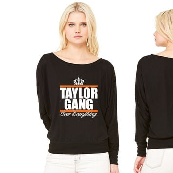 Taylor Gang Over Everything women's long sleeve tee