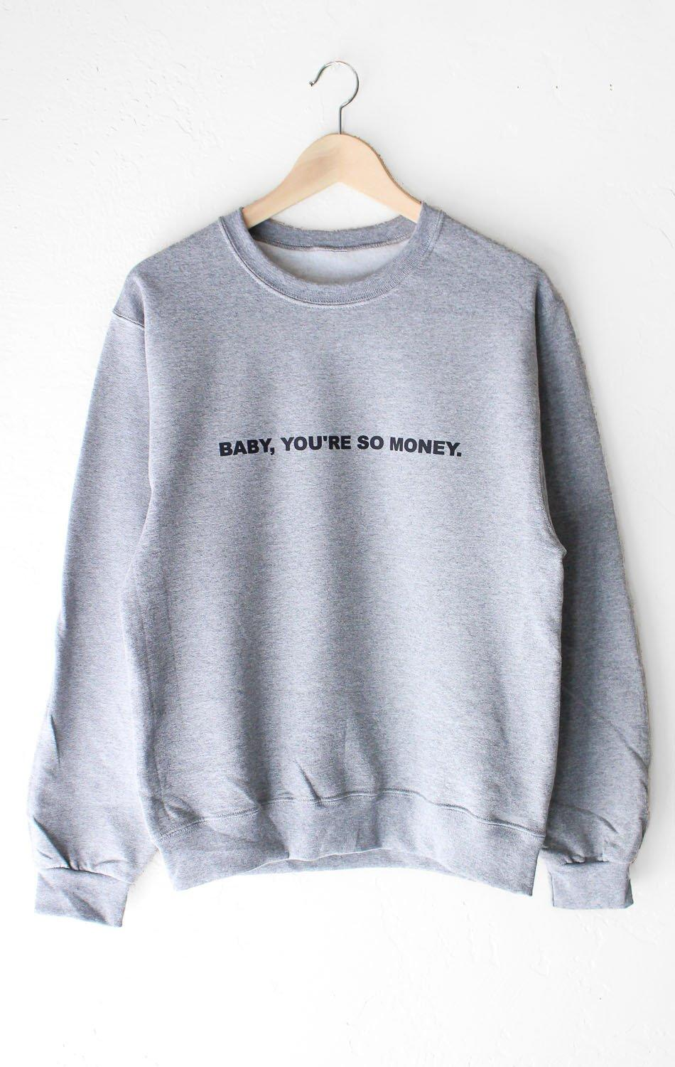 ed2be5d273e Baby You re So Money Oversized Sweatshirt from NYCT Clothing